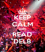 KEEP CALM AND READ DELB - Personalised Poster A4 size