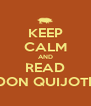 KEEP CALM AND READ DON QUIJOTE - Personalised Poster A4 size