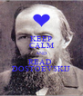 KEEP CALM AND READ  DOSTOEVSKIJ - Personalised Poster A4 size