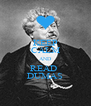 KEEP CALM AND READ  DUMAS - Personalised Poster A4 size
