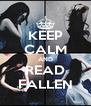 KEEP CALM AND READ FALLEN - Personalised Poster A4 size