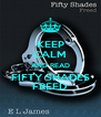 KEEP CALM AND READ FIFTY SHADES FREED - Personalised Poster A4 size
