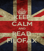 KEEP CALM AND READ FILOFAX - Personalised Poster A4 size