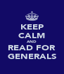 KEEP CALM AND READ FOR GENERALS - Personalised Poster A4 size