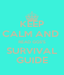 KEEP CALM AND  READ GGS'S SURVIVAL GUIDE - Personalised Poster A4 size