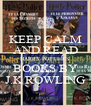 KEEP CALM AND READ HARRY POTTER'S BOOKS BY J.K ROWLING - Personalised Poster A4 size