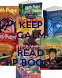 KEEP CALM AND READ HP BOOKS - Personalised Poster A4 size