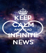 KEEP CALM AND READ INFINITE NEWS - Personalised Poster A4 size