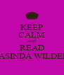 KEEP CALM AND READ JASINDA WILDER - Personalised Poster A4 size