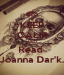 KEEP CALM AND Read  Joanna Dar'k. - Personalised Poster A4 size