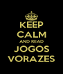 KEEP CALM AND READ JOGOS VORAZES - Personalised Poster A4 size