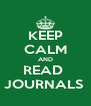 KEEP CALM AND READ  JOURNALS  - Personalised Poster A4 size