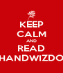 KEEP CALM AND READ KUSHANDWIZDOMZ!! - Personalised Poster A4 size