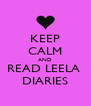 KEEP CALM AND READ LEELA  DIARIES - Personalised Poster A4 size