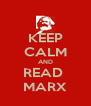 KEEP CALM AND READ  MARX - Personalised Poster A4 size