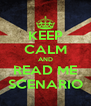 KEEP CALM AND READ ME SCENARIO - Personalised Poster A4 size