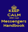 KEEP CALM AND read Messengers Handbook - Personalised Poster A4 size