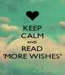 KEEP CALM AND READ 'MORE WISHES' - Personalised Poster A4 size