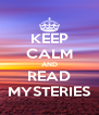 KEEP CALM AND READ MYSTERIES - Personalised Poster A4 size