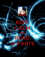 KEEP CALM AND READ O-PARTS - Personalised Poster A4 size