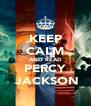 KEEP CALM AND READ PERCY  JACKSON - Personalised Poster A4 size