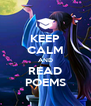 KEEP CALM AND READ POEMS - Personalised Poster A4 size