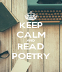 KEEP CALM AND READ POETRY - Personalised Poster A4 size