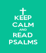 KEEP CALM AND READ PSALMS - Personalised Poster A4 size