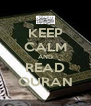 KEEP CALM AND READ QURAN - Personalised Poster A4 size