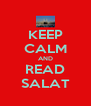 KEEP CALM AND READ SALAT - Personalised Poster A4 size
