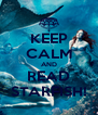 KEEP CALM AND READ STARFISH! - Personalised Poster A4 size