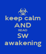 keep calm AND READ SW awakening - Personalised Poster A4 size