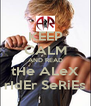 KEEP CALM AND READ tHe ALeX rIdEr SeRiEs - Personalised Poster A4 size