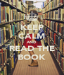 KEEP CALM AND READ THE BOOK - Personalised Poster A4 size