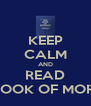 KEEP CALM AND READ THE BOOK OF MORMON - Personalised Poster A4 size