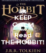 KEEP CALM AND Read THE HOBBIT! - Personalised Poster A4 size