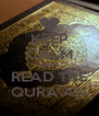 KEEP CALM AND READ THE QURA'AN - Personalised Poster A4 size