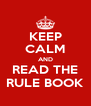 KEEP CALM AND READ THE RULE BOOK - Personalised Poster A4 size