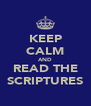KEEP CALM AND READ THE SCRIPTURES - Personalised Poster A4 size
