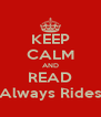 KEEP CALM AND READ The Slut Always Rides Shotgun - Personalised Poster A4 size