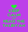 KEEP CALM AND READ THE TALBIYAH - Personalised Poster A4 size