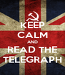 KEEP CALM AND READ THE TELEGRAPH - Personalised Poster A4 size
