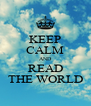 KEEP CALM AND READ THE WORLD - Personalised Poster A4 size