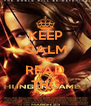 KEEP CALM AND READ THG - Personalised Poster A4 size