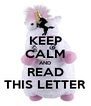 KEEP CALM AND READ THIS LETTER - Personalised Poster A4 size
