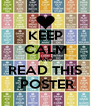 KEEP CALM AND READ THIS  POSTER - Personalised Poster A4 size