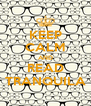 KEEP CALM AND READ TRANQUILA - Personalised Poster A4 size