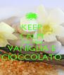 KEEP CALM AND READ VANIGLIA E CIOCCOLATO - Personalised Poster A4 size