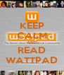 KEEP CALM AND READ WATTPAD - Personalised Poster A4 size