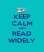 KEEP CALM AND READ WIDELY - Personalised Poster A4 size